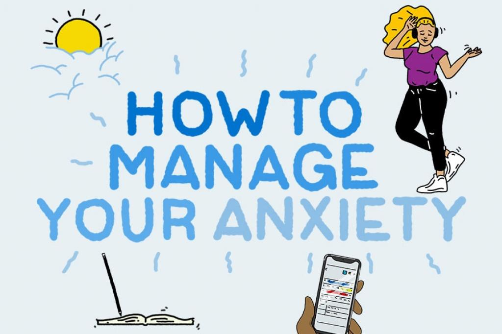 Graphic stating How to manage your anxiety