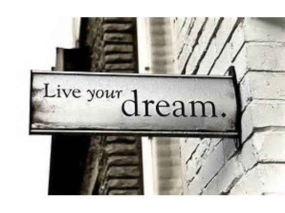 Live your dream sign