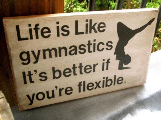 sign stating life is like gymnastics