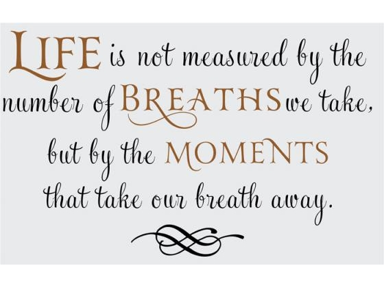 Verse life is not measured by the number of breaths